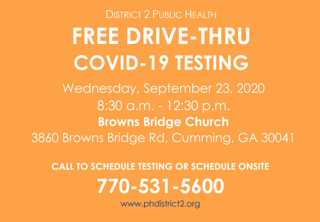 Free COVID-19 testing provided by District 2 Public Health will be held at Browns Bridge Church (3860 Browns Bridge Road) from 8:30 a.m to 12:30 p.m. on Wednesday, September 23. Appointments are not required.