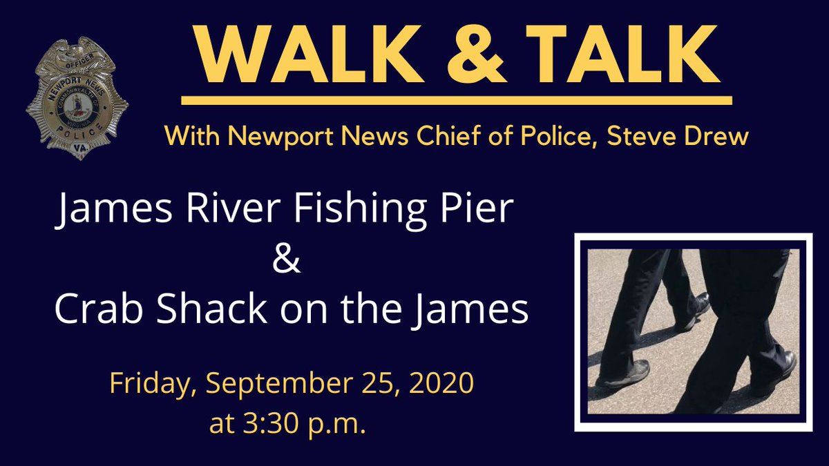 This week, Chief Drew will hold his weekly Walk & Talk and will be speaking with citizens at the James River Fishing Pier and the Crab Shack on the James.   Each week, Chief Drew will walk in a different neighborhood speaking with residents and answering questions.