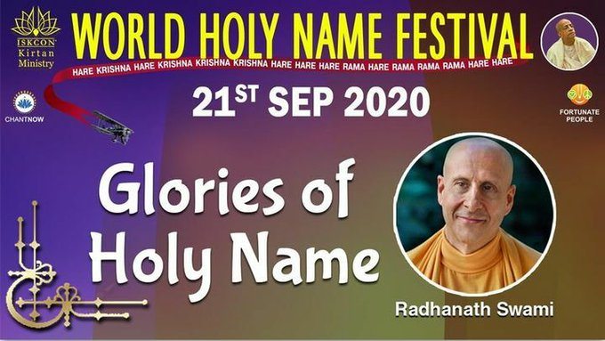 Glories of Holy Name By Radhanath Swami - 21 Sep 2020 (video)World Holy Name FestivalWatch it he....