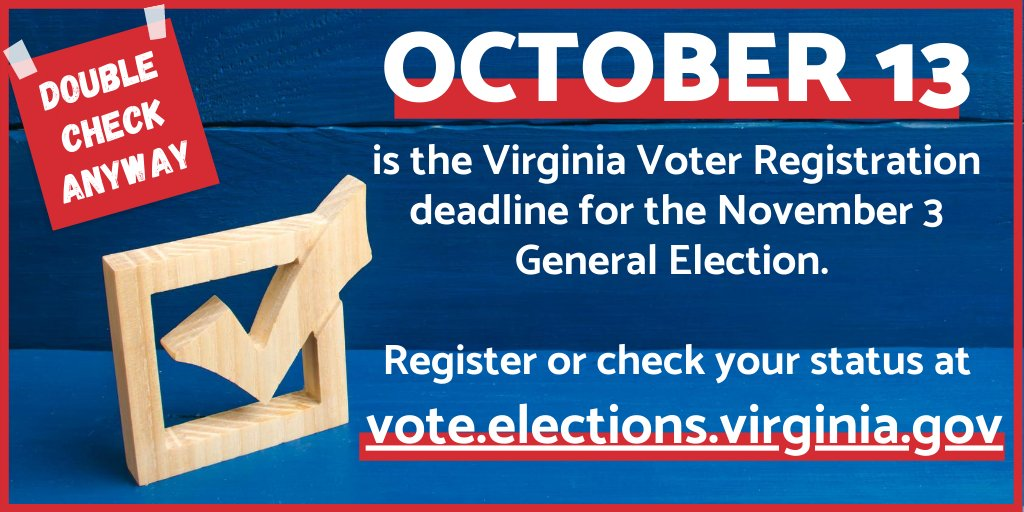It's #VoterRegistrationDay! Virginians have until Tuesday, October 13 to register or update an existing registration before the November 3 election. Check your voter registration status today at