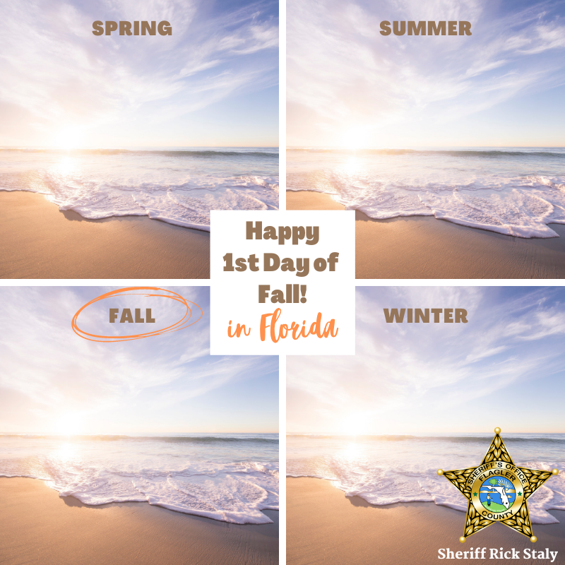 Happy 1st day of Fall, Flagler County! #FCSO #FallInFlorida 😎🌴☀️