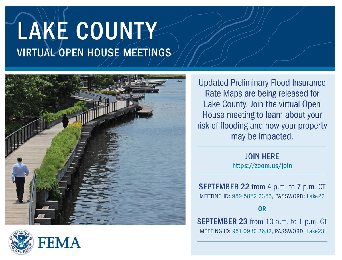 Join a virtual open house meeting with FEMA to learn about the new preliminary flood insurance rate maps for Lake County, and learn about your property's risk of flooding and how you might be impacted. Today 4 to 7 p.m.; tomorrow 10 a.m. to 1 p.m.