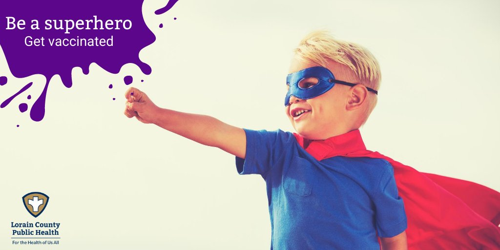 Be a superhero - get vaccinated to protect yourself, your family, and your community from vaccine-preventable diseases. Call 440-284-3206 to make a vaccine appointment.
