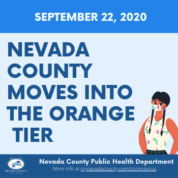 """Continue to be COVID safe: Nevada County Moves into the Orange """"Moderate"""" Tier. Read at:"""