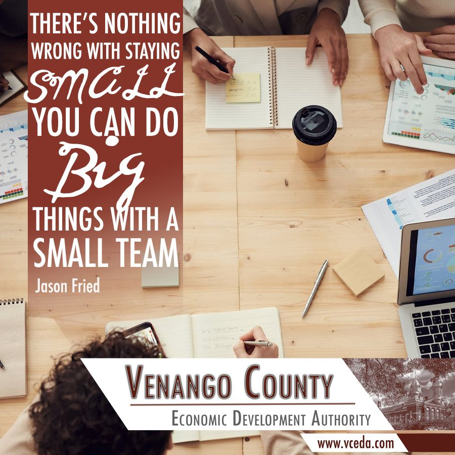 By keeping your team small, you're ensuring that everyone is using their time and energy more productively and that each person can bring their valuable skill sets to the forefront. It's a win-win for everyone! #VenangoCounty #SmallBusinesses #Motivation