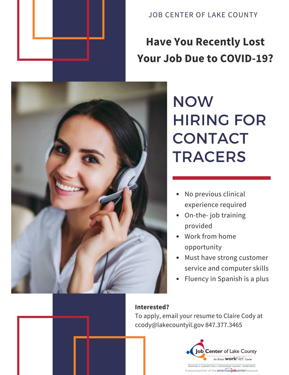 Have You Recently Lost Your Job Due to COVID-19? Now Hiring for Contact Tracers! There will be on-the- job training provided and this is a work from home opportunity. To apply, email your resume to Claire Cody at ccody@lakecountyil.gov. #nowhiring #opportunitiy