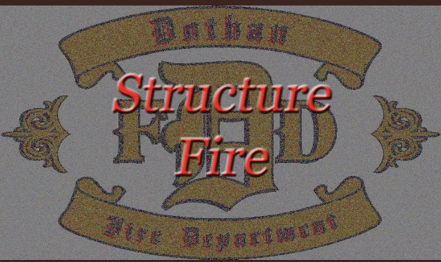 Dothan Fire on scene of structure fire Flynn Rd, with fire knock down.