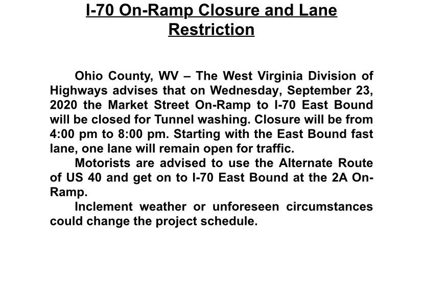 RT @WV511: I-70 On-Ramp Closure and Lane Restriction.