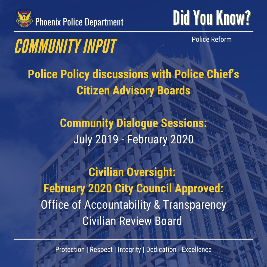 Did You Know?   PHXPD has sought input from the community through the Police Chief's Citizen Advisory Boards and other community members to enhance the community's trust.  Learn more by visiting  under Resources and Information.