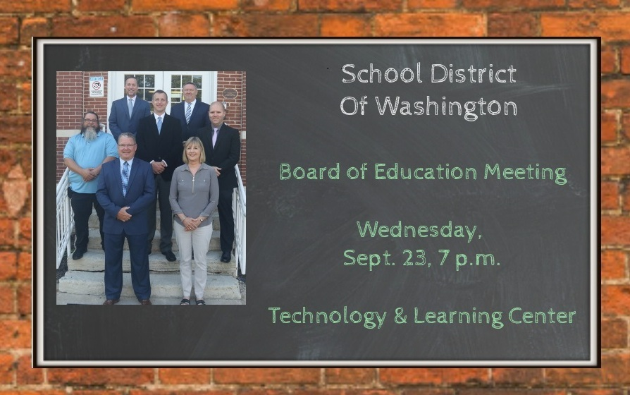 The School District of Washington's Board of Education will meet tonight (Sept. 23) at the Technology and Learning Center at 7 p.m. The meeting can be viewed via live stream by clicking the link below.