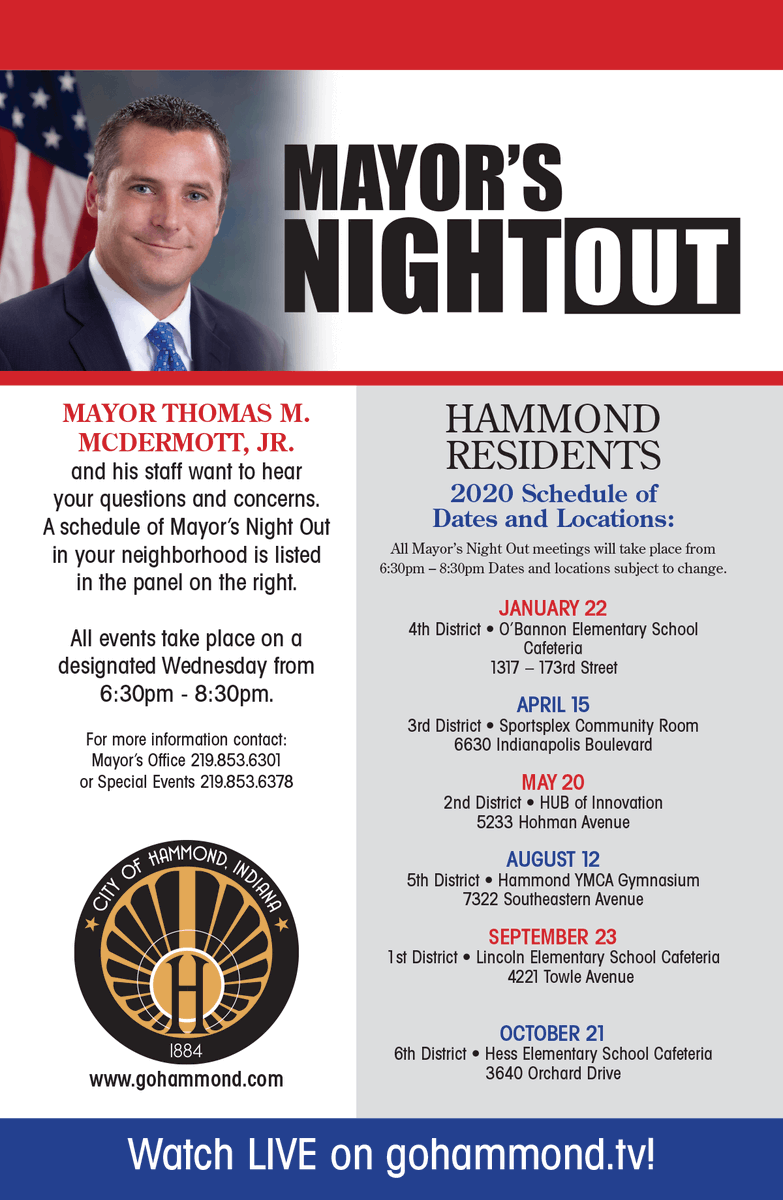 Have a question or comment for Mayor McDermott or his staff? Join us tonight for Mayor's Night Out in the first district at Lincoln Elementary School Cafeteria from 6:30 - 8:30 p.m.  Hope to see you there!