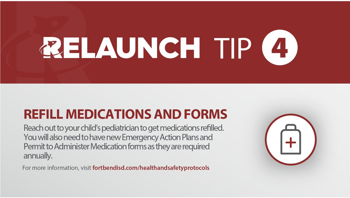 Relaunch Tip #4: Reach out to your child's pediatrician to get medications refilled. You will also need to have new Emergency Action Plans and Permit to Administer Medication forms as they are required annually.