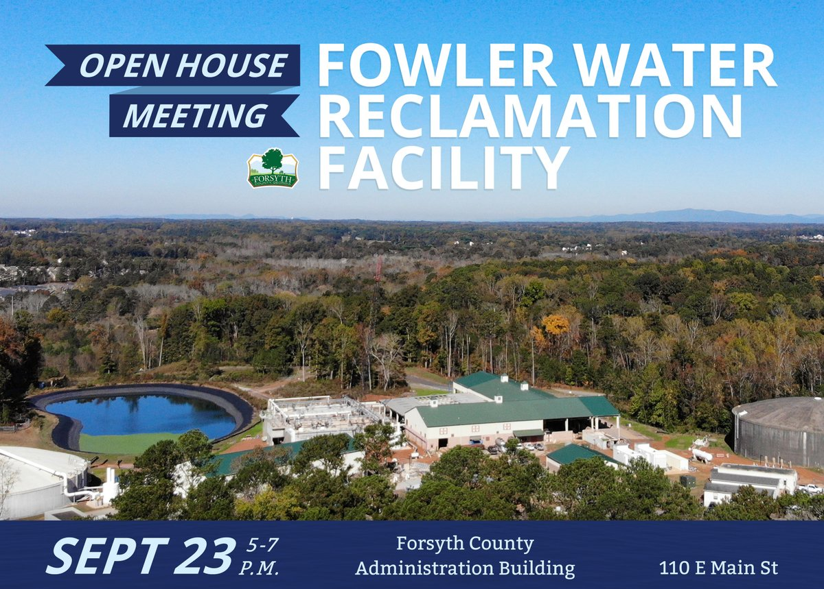 TONIGHT: Forsyth County Water & Sewer Dept. will host an open house meeting at the County Administration Building from 5-7 p.m.  to provide info & gather public feedback on plans to expand operations at the Fowler Water Reclamation Facility. Learn more: