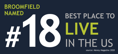 Broomfield has been named No. 18 in Money Magazine's 2020 Top 20 Best Places to Live in the U.S.