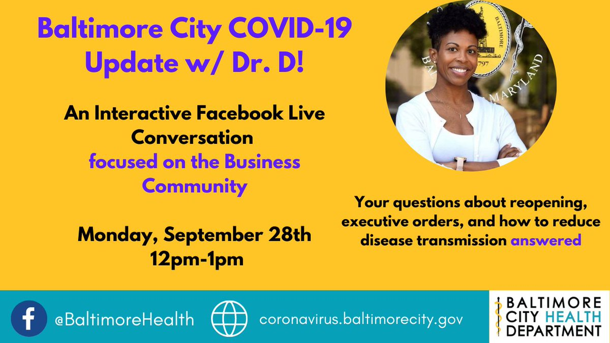 Questions about COVID-19, the recent executive orders, or the phases of reopening in Baltimore City?  Join us this Monday, September 28th from 12pm-1pm for a lunchtime COVID-19 Facebook Live Update, focused on the business community! #coronavirusbalt #BCHD #COVIDUpdate