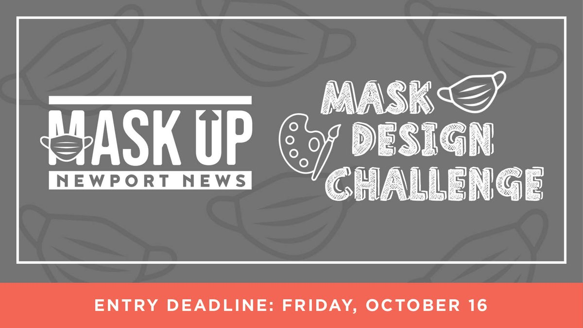 Design a face mask that you'd proudly wear and enter our Design Challenge! The top designs will be printed on face masks and distributed throughout the city. Email submissions to maskupnn@nnva.gov by Oct. 16. For more details visit:  #MaskUpNN #NewportNews