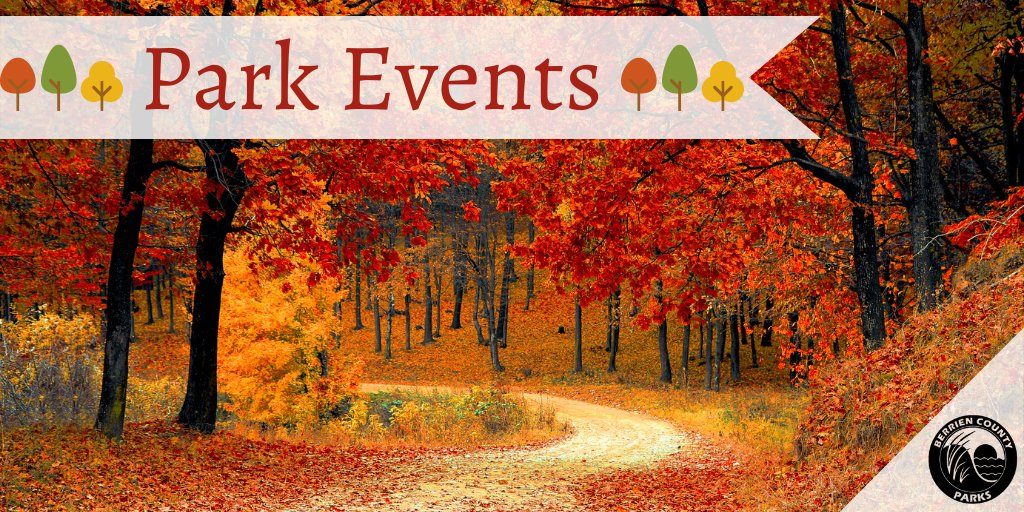 Upcoming Parks Events! Check out all of the fun Berrien County Park events coming up this fall! 🍂🚵🚶‍♀️🌲🌳