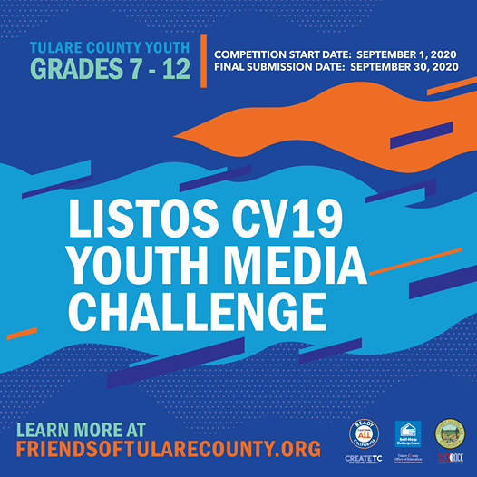 Calling all artists! The Friends of Tulare County invites youth in grades 7–12 in Tulare County to participate in the Listos CV19 Youth Media Challenge during the month of September.  For more information on the Listos CV19 Youth Media Challenge, visit