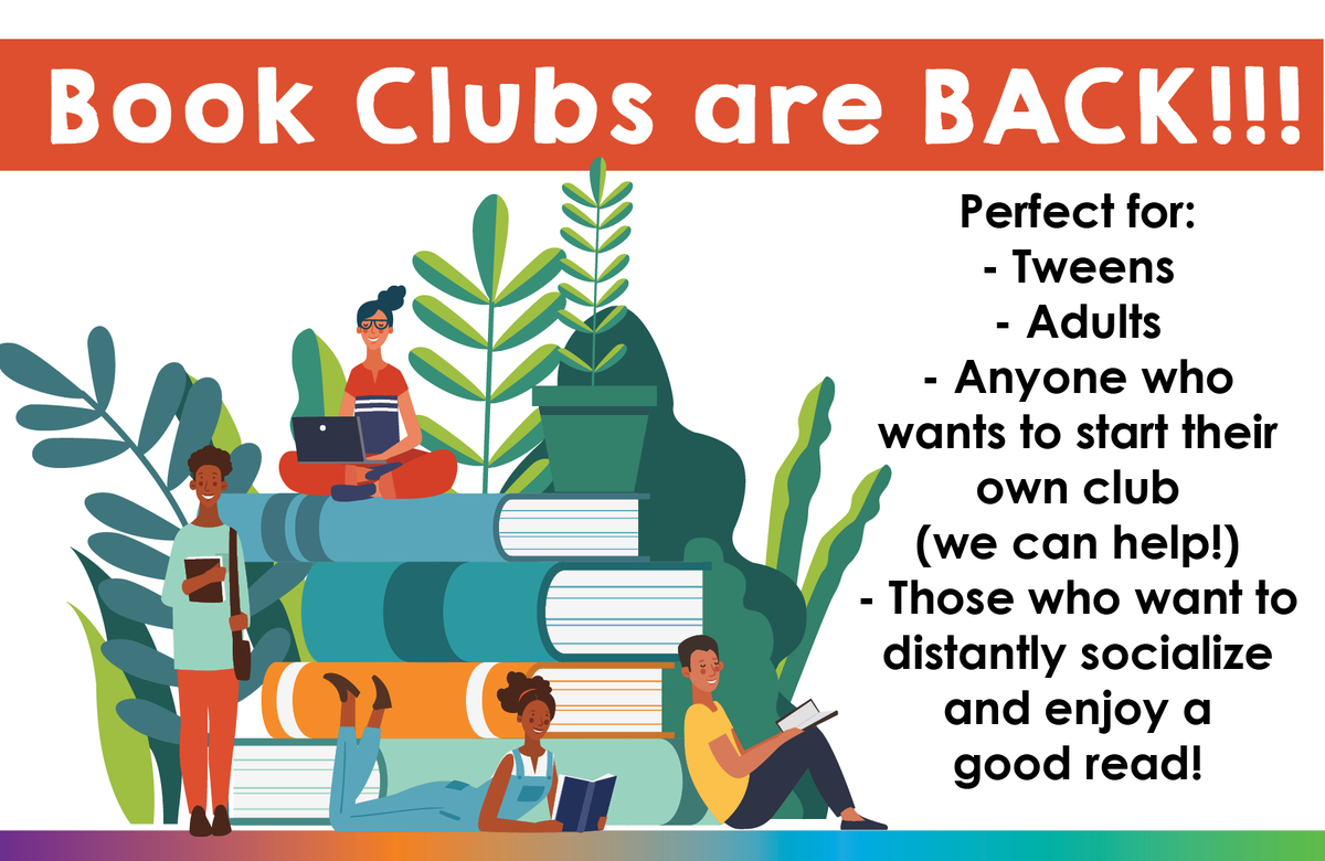 Book Clubs are back! There are four types of clubs: Adultish (if you like YA novels), Monday Afternoon in Bryant, Benton Book Club, and Tweens Read (for children in grade 4-7).  We also have Book Club Kits so you can host your own club!!! Learn more--->