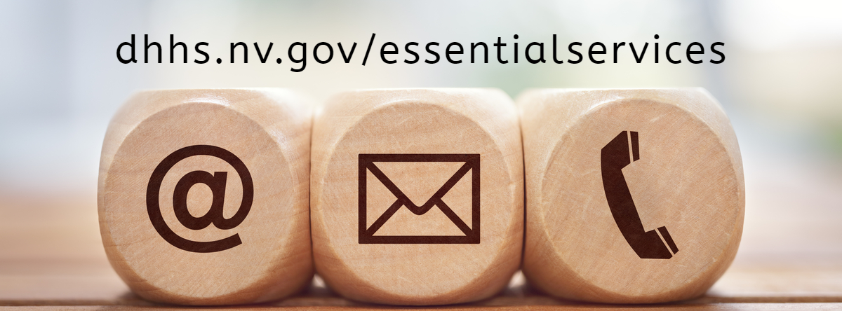 While we continue to social distance with many offices closed to the public, the Department of Health and Human Services is still working to assist Nevadans remotely by phone and email. Information on many services, resources and programs can be found at