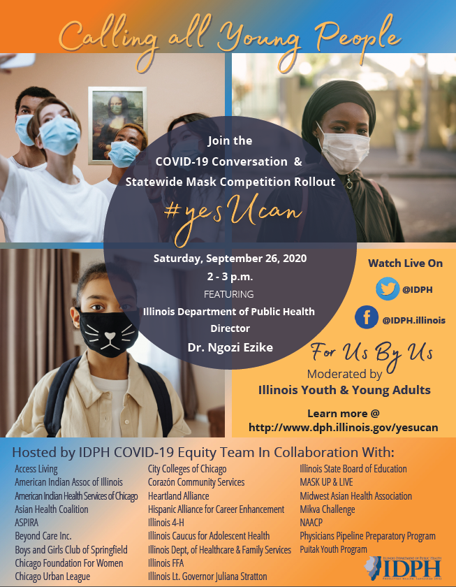 Calling all Young People! Join the COVID-19 Conversation and  Statewide Mask Competition Rollout #yesUcan Saturday, 9/26 from 2-3 pm Learn more @