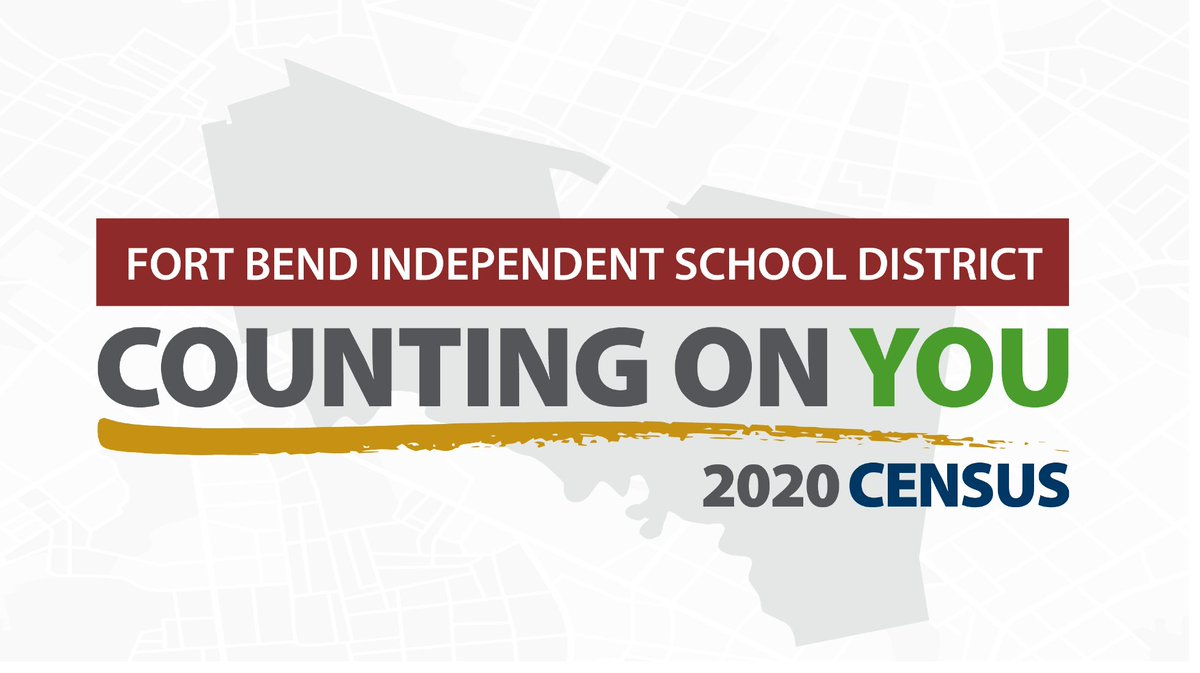 Fort Bend ISD encourages its families to participate in the Census so that students, teachers and schools receive all the support to which they are entitled. It's not too late! If you haven't completed the Census yet, visit  to learn more  information.