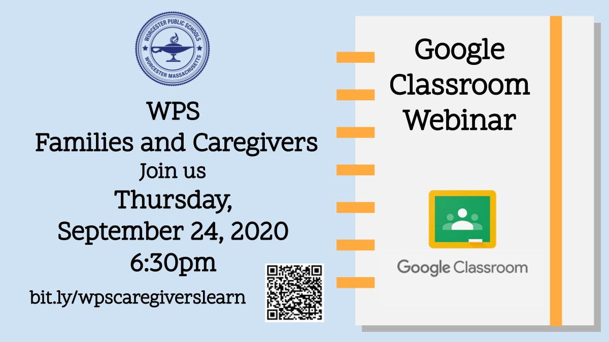 All Worcester Public families and caregivers are welcome to join us for a Google Classroom webinar, tonight at 6:30! Click on the calendar link at  #WPSlearns #WPScaregiverslearn