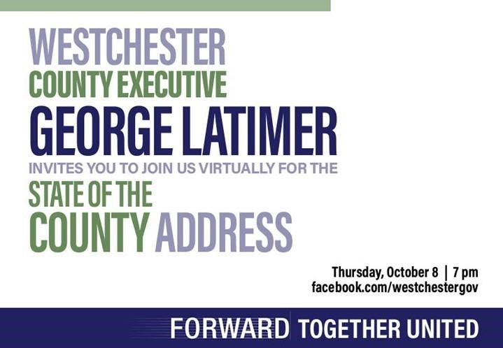 Join us as County Executive George Latimer delivers the 2020 State of the County Address on Thursday, October 8 at 7p.m.