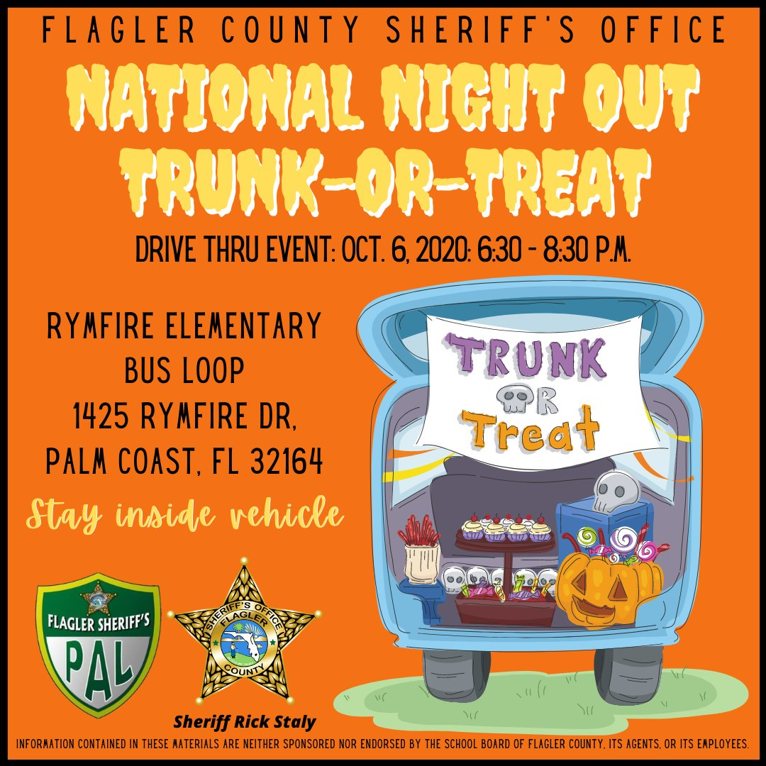 Join us for our National Night Out Trunk-or-Treat event on 10/6 at 6:30pm at Rymfire Elementary's bus loop-1425 Rymfire Dr, Palm Coast. Drive thru a line-up of FCSO vehicles and community partners while trick-or-treating safely from your car. See you there!