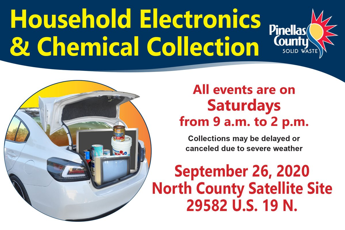 Pinellas County Department of Solid Waste is hosting a mobile collection event for unwanted household electronics and chemicals on Saturday, September 26, 2020, at North County Satellite Site, 29582 US Hwy 19 N., in Clearwater.  #SWPinellas