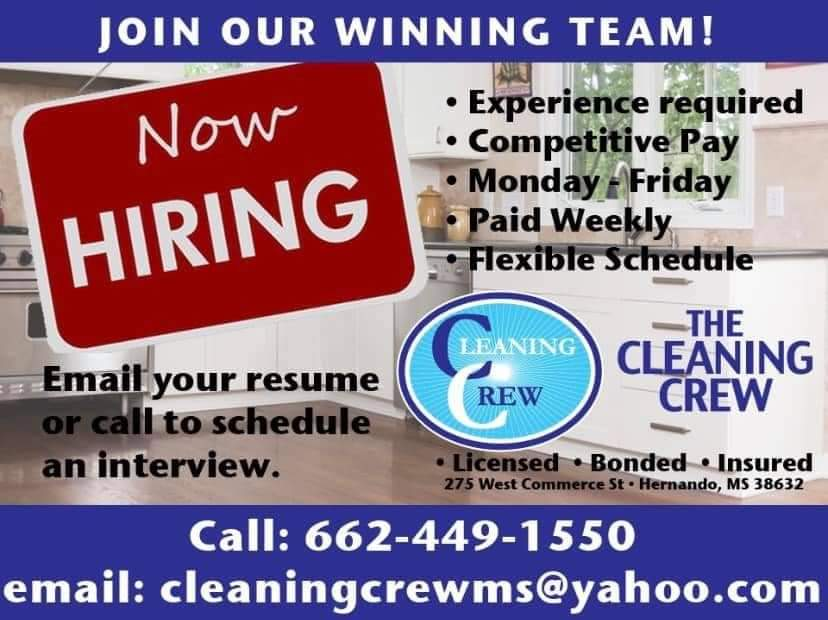 The Cleaning Crew is hiring! Call 6624491550 or email cleaningcrewms@yahoo.com for more info!