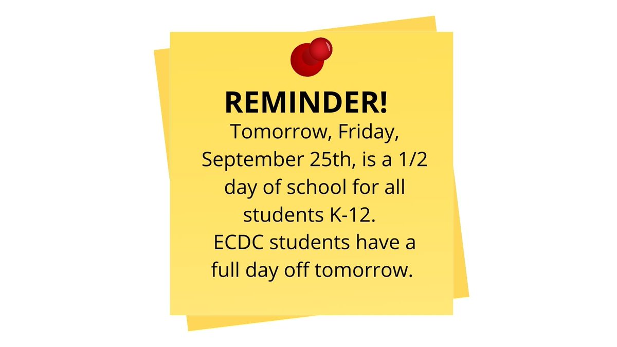 REMINDER: Early release tomorrow.  The schedule is the same as typical and can be found here: