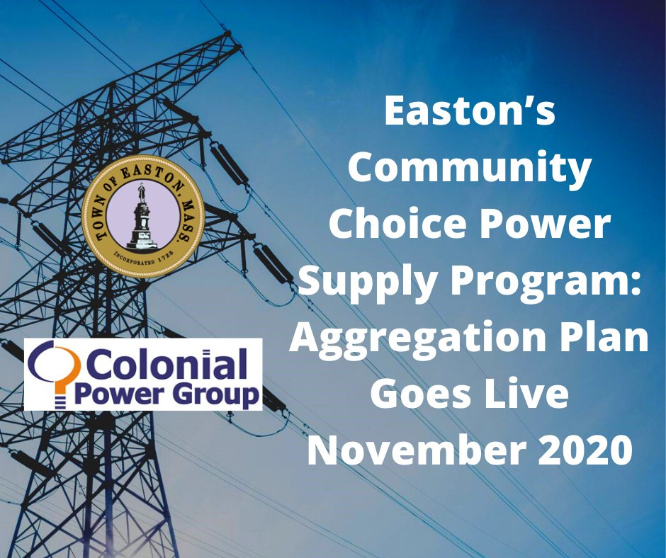The Town of Easton is pleased to announce the Easton Community Choice Power Supply Program that strives to secure lower electricity costs for residents and small business owners. Please visit  for details, a sample mailing, and opt-out information.