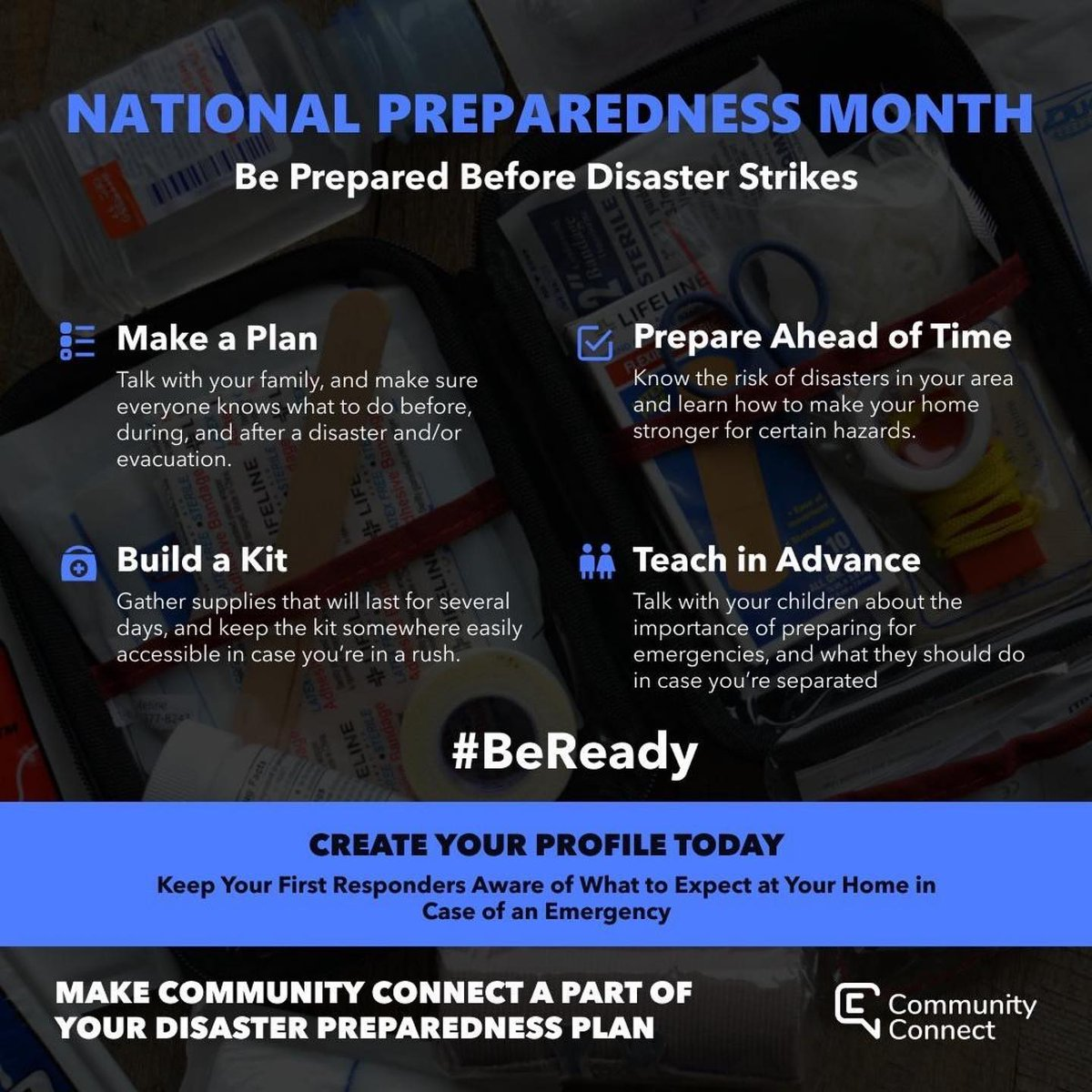*Shared from FMFD* September is National Preparedness Month! Follow these tips from FEMA and make Community Connect a part of your disaster preparedness plan. Visit   to create your profile today.