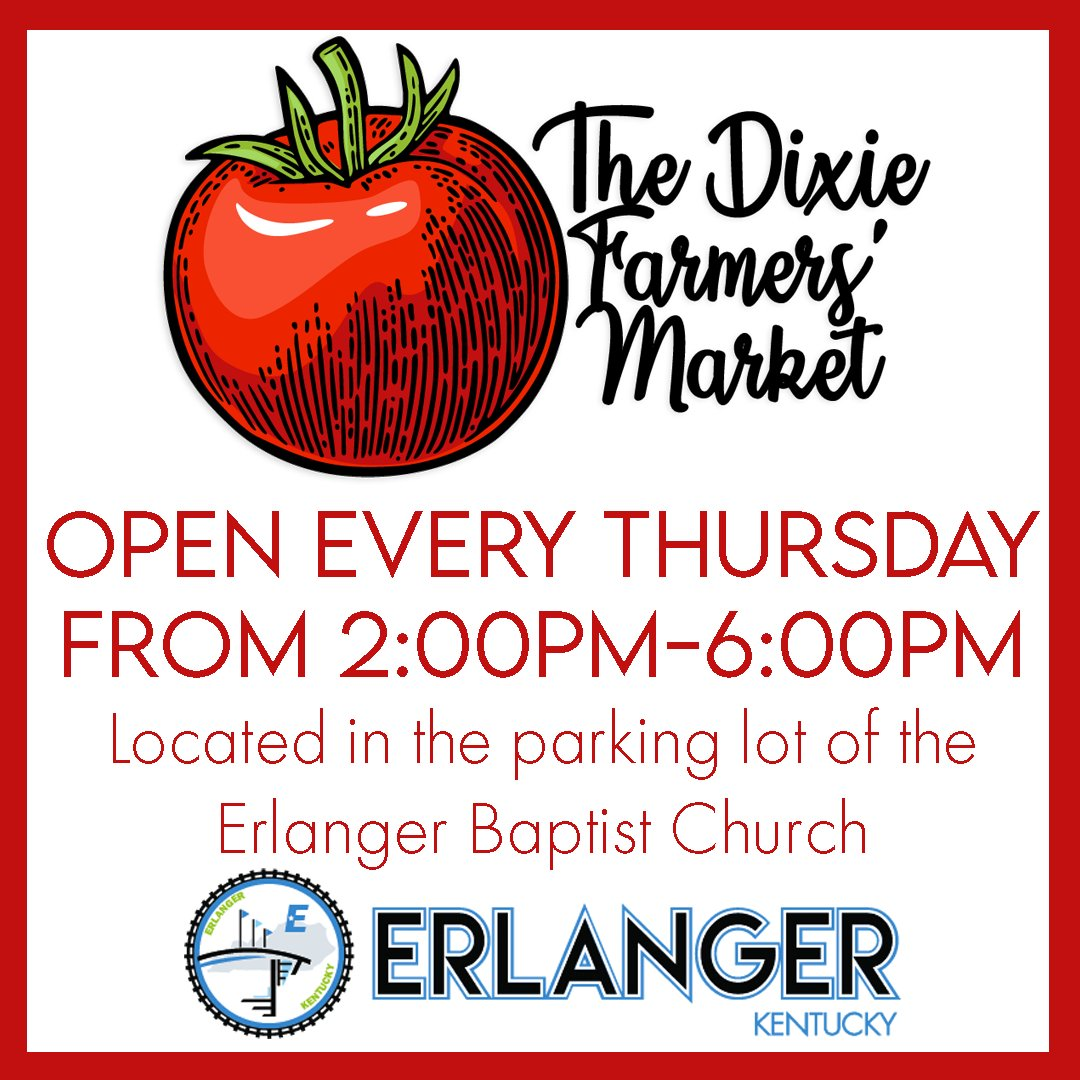 The Dixie Farmers' Market will open TODAY from 2-6 p.m. in the parking lot of the Erlanger Baptist Church on Commonwealth Avenue. 🍅🥕🌽🥦