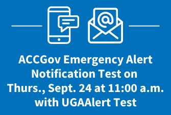 Emergency email/text notification system alert test at 11 a.m. today in conjunction with @UGAOEP UGAAlert test. Sign up for a wide variety of @accgov subscription lists at .