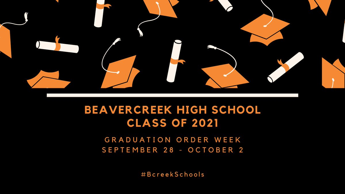 Attention: Beavercreek Class of 2021! Next week, September 28 - October 2, is graduation order week! 🎓 There are multiple ways to order your cap and gown, custom announcements, senior gear and senior class ring. Go to  for more details! #BcreekSchools