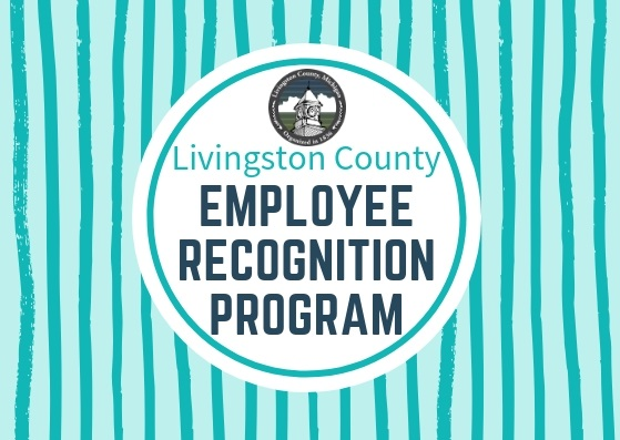 Here at Livingston County, we put our residents first & strive to set the standard in public service. Have you had an excellent experience with one of our employees? Please take a moment to recognize a Livingston County employee today!