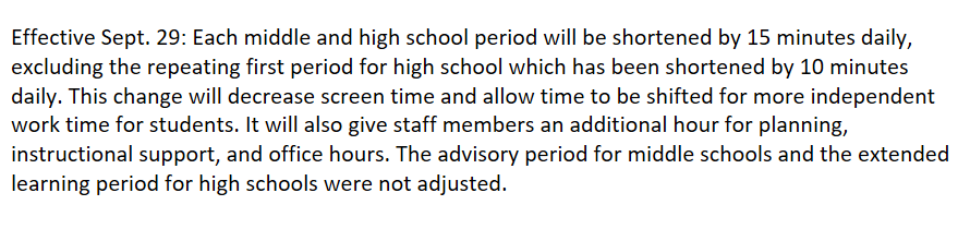 Dr. Cashwell has informed the Board (and the listening audience) that in response to feedback, HCPS is going to adjust schedules at the middle and high school levels effective Tuesday, Sept. 29. More details will be forthcoming to HCPS employees and student households soon: