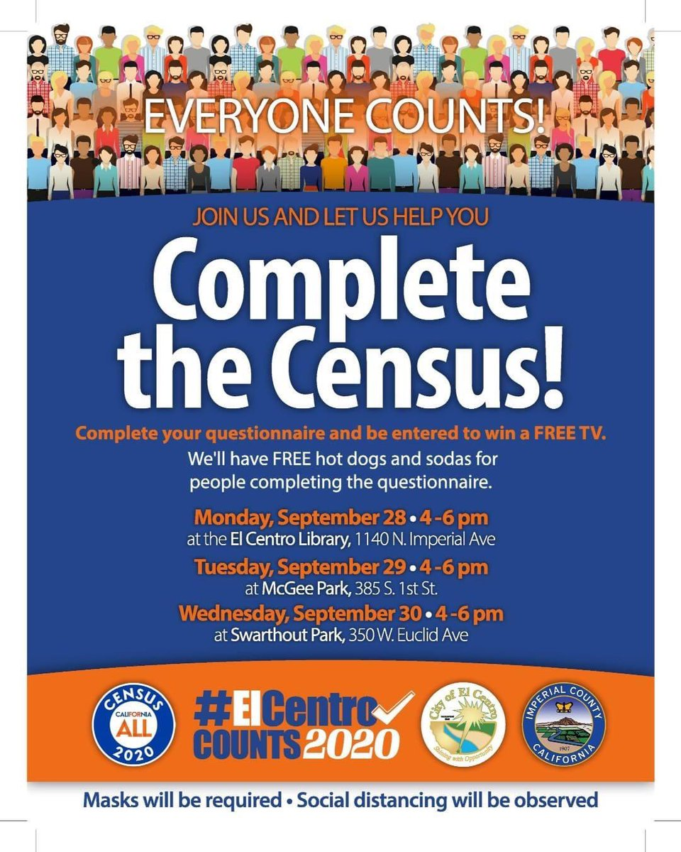 Complete the CENSUS!! Come out to join us and we can help you fill it out.  It's IMPORTANT to be COUNTED!  #WeAreElCentro #Census2020 #ElCentroCounts2020