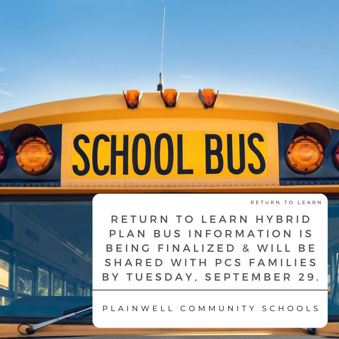 RETURN TO LEARN BUS INFORMATION:  We are in the process of finalizing the Return to Learn Hybrid bus information and will be sharing the details with PCS Families by Tuesday, September 29th. Thank you for your patience as we finalize this information!