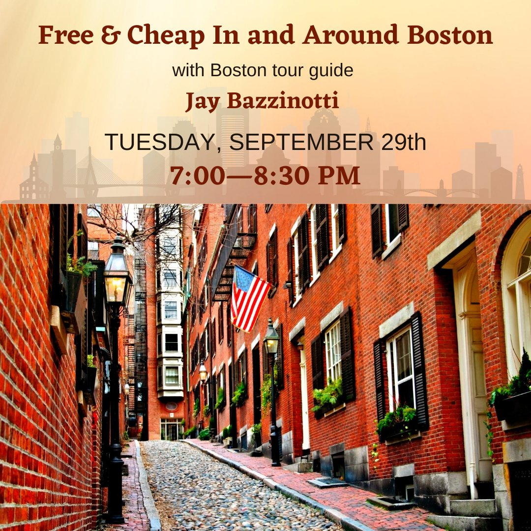 Boston tour guide Jay Bazzinotti is back with another illustrated presentation about fun things to see and do that are either free or nearly free in Boston.  To register, please to go: