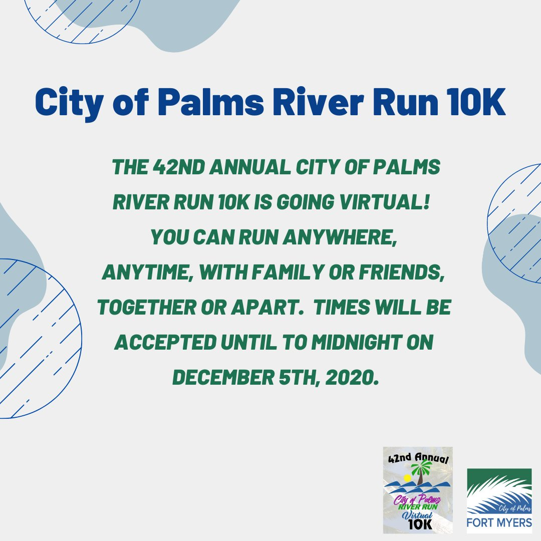 The 42nd Annual City of Palms River Run 10K is going virtual! Run anywhere, anytime on your favorite path, trail, or a treadmill. Sign-ups are open now. For more information visit