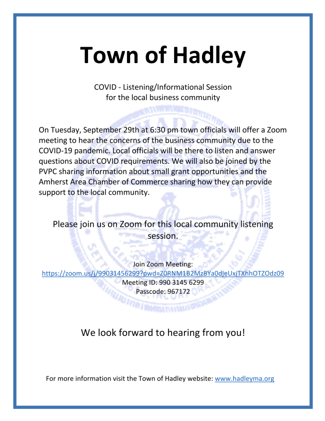 Join the @AmherstAreaCC at the Town of #Hadley Business Forum on Tuesday 9/29 at 6:30PM via Zoom. #BuildingBusiness #BuildingCommunity