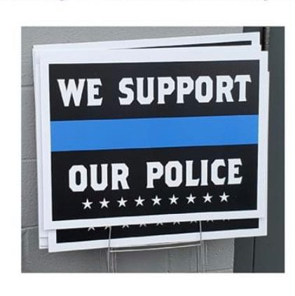 K-9 Unit Fundraiser Yard Signs still available $10.00 each.. Available during the following hours next week. Week of 9/27/20  Monday - 8-4pm Tuesday - 12-4pm Wednesday - 8-4pm Thursday - 8-12pm Friday - Not Available