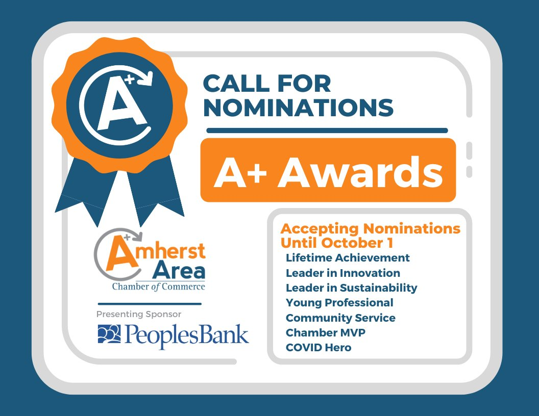 October 1 DEADLINE TO NOMINATE is quickly approaching. Nominate an #AmherstArea business or individual for an @AmherstAreaCC A+ Award today! #Awards #BuildingBusiness #BuildingCommunity