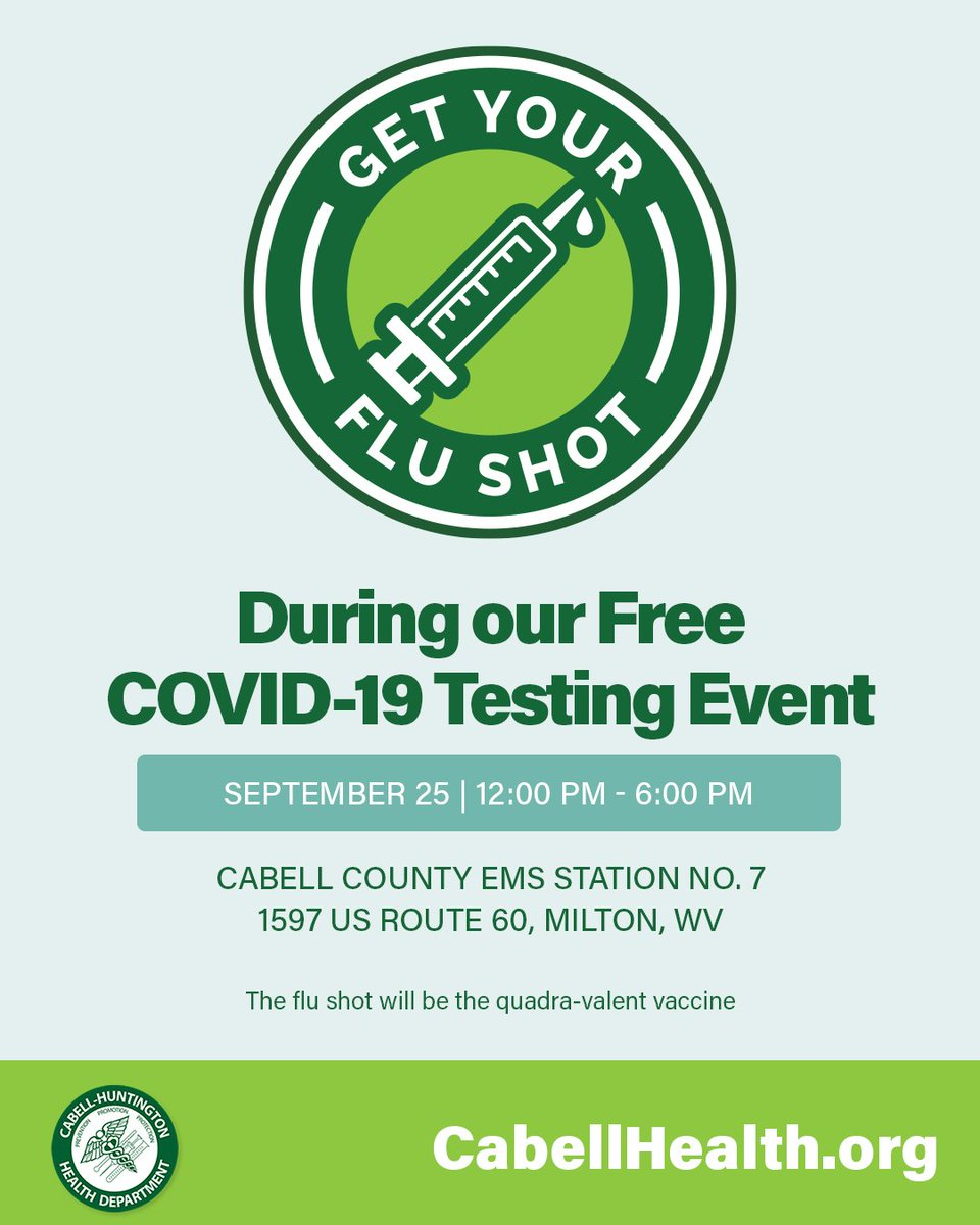 Flu shots + Free COVID-19 test tomorrow at the Cabell County EMS Station No.7 from 12:00 - 6:00 pm tomorrow, September 25.