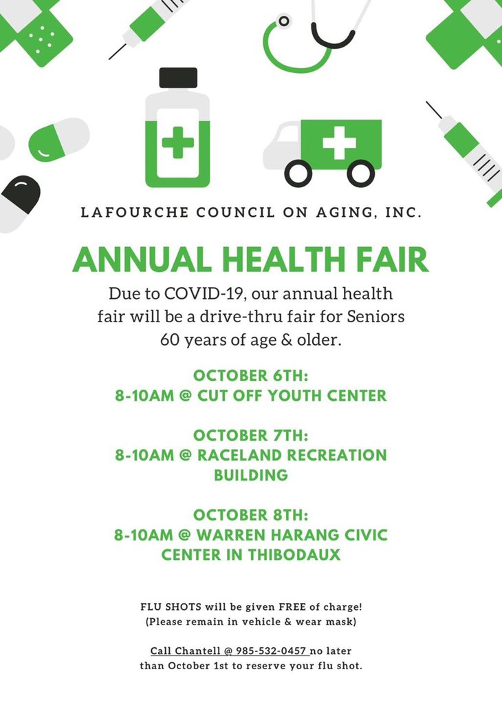 The Lafourche Council on Aging will host a drive-thru health fair for Seniors to receive their FREE  flu shots the first week in October.  Please call Chantell @ 985-532-0457 to reserve your flu shot no later than October 1st.