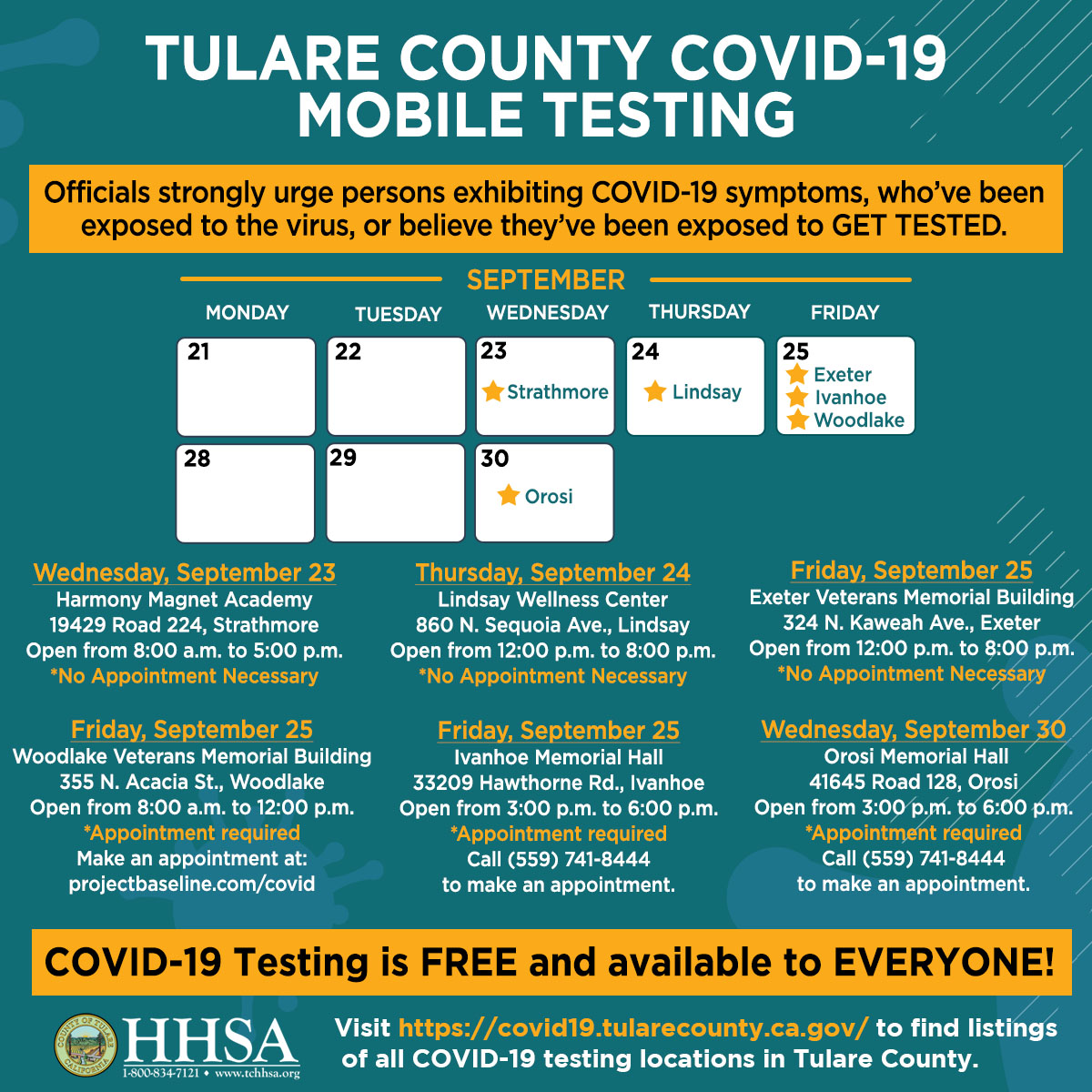 Pop-up COVID-19 Testing in Tulare County  Officials urge anyone exhibiting COVID-19 symptoms, or who have been exposed to the virus, or believe they have been exposed, or an essential worker, to get tested.   Testing is FREE & open to everyone. GET TESTED Tulare County!