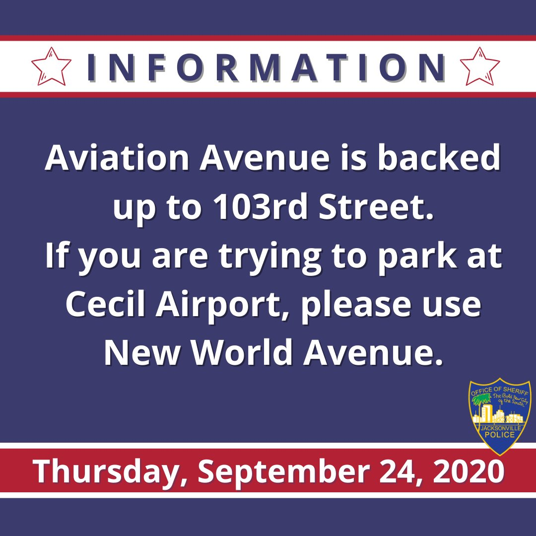 #Jacksonville:  Aviation Avenue is backed up to 103rd Street. If you are trying to park at Cecil Airport, please use New World Avenue.